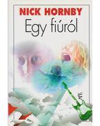 Egy fiúról - Nick Hornby