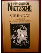 Virradat - Friedrich Nietzsche