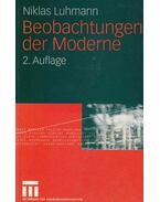 Beobachtungen der Moderne - Niklas Luhmann