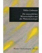 Die neuzeitlichen Wissenschaft und die Phänomenologie - Niklas Luhmann