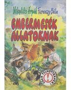 Embermesék állatoknak (dedikált) - Nikolits Árpád