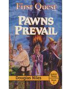 Pawns Prevail - Niles, Douglas