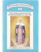 Szűz Mária megjelenései és könnyezései (II.) 1930.-1981. - nincs szerző