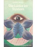 Die Lücke im System - Niven, Larry