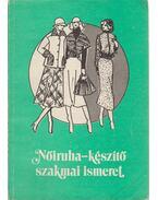 Nőiruha-készítő szakmai ismeret