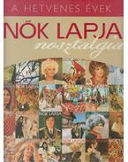 Nők Lapja nosztalgia - A nyolcvanas évek