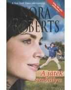 A játék szabálya - Nora Roberts
