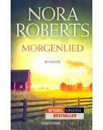 Morgenlied - Die Nacht-Trilogie (03) - Nora Roberts