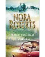 Rejtett természet - Villanófény - Nora Roberts