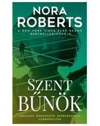 Szent bűnök - Nora Roberts