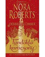 Tündöklő karácsony - Nora Roberts