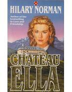 Chateau Ella - NORMAN, HILARY