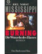 Mississippi Burning - Die Wurzeln des Hasses (Eredeti cím: Mississippi Burning) - Norst, Joel
