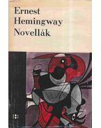 Novellák - Ernest Hemingway