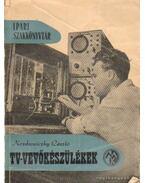 Tv-vevőkészülékek - Nozdroviczky László