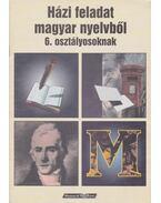 Házi feladat magyar nyelvből 6. osztályosoknak
