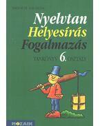 Nyelvtan - Helyesírás - Fogalmazás tankönyv 6. osztály