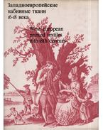 Nyugat-európai nyomtatott szövetek XVI-XVIII. század (orosz) - Nyina Birjukova