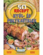 Nyúl- és pulykaételek - 50 recept