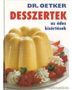 Desszertek - az édes kísértések (Dr. Oetker) - Oetker dr.
