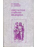 Okkult (titkos) orvoslás (orosz)