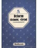 Reforméletmód, -étrend - Oláh Andor