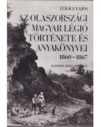 Az olaszországi magyar légió története és anyakönyvei 1860-1867