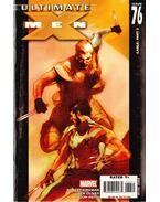 Ultimate X-Men No. 76 - Oliver, Ben, Robert Kirkman