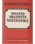 Olvasásmegértés - Matematika Feladatgyűjtemény I.