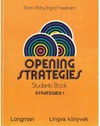 Opening strategies Students' Book - Strategies 1. I.