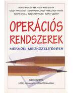 Operációs rendszerek mérnöki megközelítésben