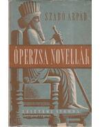 Óperzsa novellák