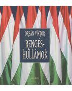 Rengéshullámok - Orbán Viktor