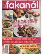 Fakanál 1999/9. - 77 almás, szilvás, szőlős étel - Ördög Virág (szerk.), Rohrmann Katalin