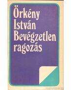 Bevégzetlen ragozás - Örkény István