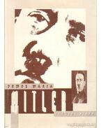 Hitler - Ormos Mária
