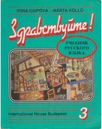 Zdravsztvujtye! (Orosz nyelvkönyv) 3.