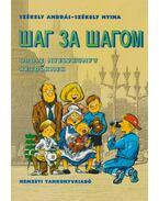 Orosz nyelvkönyv kezdőknek (Lépésről lépésre)