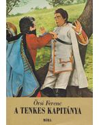 A Tenkes kapitánya - Örsi Ferenc