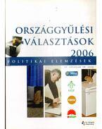 Politikai elemzések VI. évf. 18. szám - Országgyűlési választások 2006