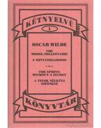 A mintamilliomos - A titkok nélküli szfinksz - Oscar Wilde