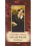 Az élet titka a művészet - Oscar Wilde