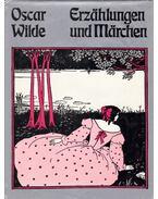 Erzählungen und Märchen - Oscar Wilde