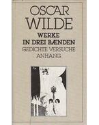 Gedichte Versuche und Aphorismen Nachwort - Dritter Band - Oscar Wilde