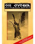 Ősi Gyökér kulturális szemle XXVIII. évf. 2. szám - Pap Gábor