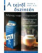 A tejről őszintén - Oski, Frank A.