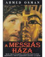 A Messiás háza - Osman, Ahmed