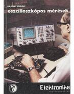 Oszcilloszkópos mérések