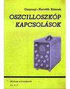 Oszcilloszkóp kapcsolások