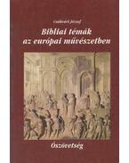 Bibliai témák az európai művészetben I.